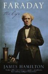 Faraday: The Life - James Hamilton - cover