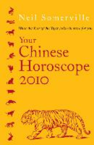 Ebook in inglese Your Chinese Horoscope 2010 Somerville, Neil