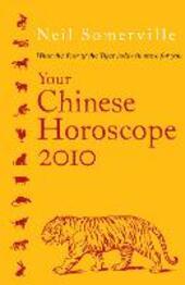 Your Chinese Horoscope 2010