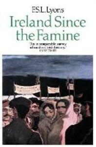 Ireland Since the Famine: Volume 2 - F.S.L. Lyons - cover