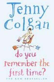 Do You Remember the First Time? - Jenny Colgan - cover