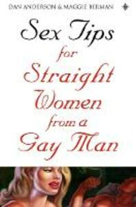 Sex Tips for Straight Women From a Gay Man - Dan Anderson,Maggie Berman - cover