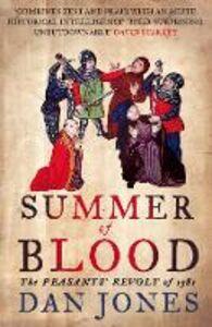 Foto Cover di Summer of Blood: The Peasants' Revolt of 1381, Ebook inglese di Dan Jones, edito da HarperCollins Publishers