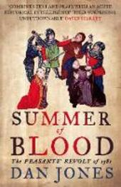 Summer of Blood: The Peasants'Revolt of 1381