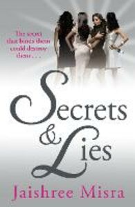 Ebook in inglese Secrets and Lies Misra, Jaishree