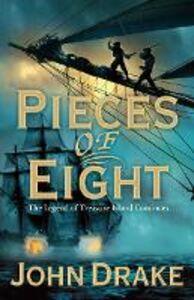 Foto Cover di Pieces of Eight, Ebook inglese di John Drake, edito da HarperCollins Publishers