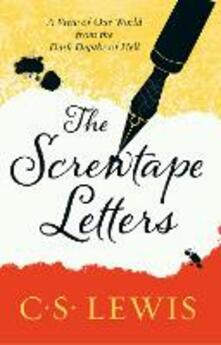 Screwtape Letters: Letters from a Senior to a Junior Devil