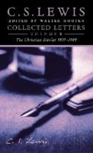 Ebook in inglese Collected Letters Volume Two: Books, Broadcasts and War, 1931-1949 Lewis, C. S.