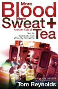 Foto Cover di More Blood, More Sweat and Another Cup of Tea, Ebook inglese di Tom Reynolds, edito da HarperCollins Publishers