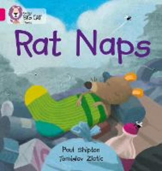 Rat Naps: Band 01b/Pink B - Paul Shipton,Tomislav Zlatic - cover