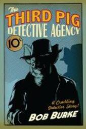 Third Pig Detective Agency (Third Pig Detective Agency, Book 1)