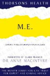 M.E.: Chronic Fatigue Syndrome: a Practical Guide - Anne MacIntyre - cover