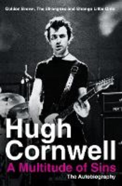 A Multitude of Sins: Golden Brown, the Stranglers and Strange Little Girls - Hugh Cornwell - cover