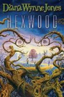 Hexwood - Diana Wynne Jones - cover