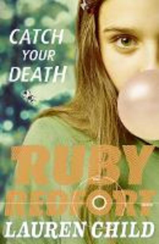 Catch Your Death - Lauren Child - cover