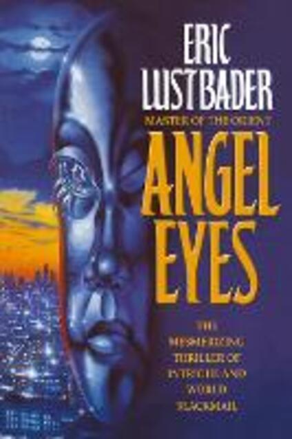 Angel Eyes - Eric Lustbader - cover