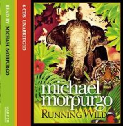 Running Wild - Michael Morpurgo - cover