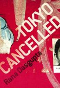 Ebook in inglese Tokyo Cancelled Dasgupta, Rana