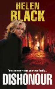 Foto Cover di Dishonour, Ebook inglese di Helen Black, edito da HarperCollins Publishers