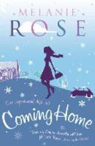 Foto Cover di Coming Home, Ebook inglese di Melanie Rose, edito da HarperCollins Publishers