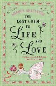 Foto Cover di Lost Guide to Life and Love, Ebook inglese di Sharon Griffiths, edito da HarperCollins Publishers