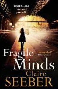 Foto Cover di Fragile Minds, Ebook inglese di Claire Seeber, edito da HarperCollins Publishers