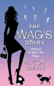 Ebook in inglese WAG's Diary Kervin, Alison