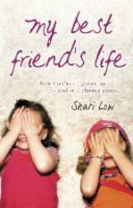 Ebook in inglese My Best Friend's Life Low, Shari