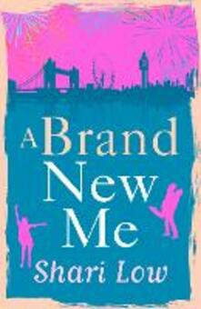 Brand New Me: The hilarious romantic comedy about one year of first dates