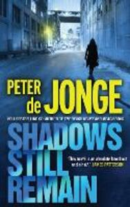 Foto Cover di Shadows Still Remain, Ebook inglese di Peter De Jonge, edito da HarperCollins Publishers