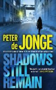 Ebook in inglese Shadows Still Remain Peter De Jonge