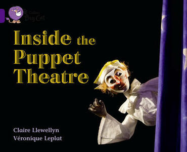 Inside the Puppet Theatre: Band 08/Purple - Claire Llewelyn,Veronique Leplat - cover