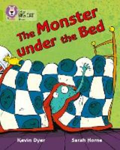 The Monster Under the Bed: Band 11/Lime - Kevin Dyer,Sarah Horne - cover