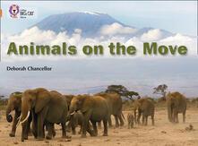 Animals on the Move: Band 12/Copper - Deborah Chancellor - cover