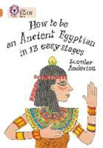 How to be an Ancient Egyptian: Band 12/Copper - Scoular Anderson - cover