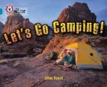 Let's Go Camping: Band 13/Topaz - Jillian Powell - cover