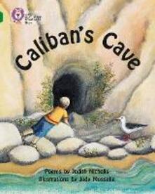 Caliban's Cave: Band 15/Emerald - Judith Nicholls - cover