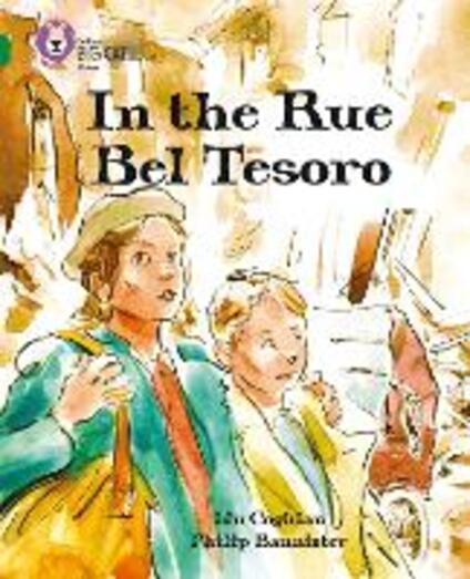 In the Rue Bel Tesoro: Band 15/Emerald - Lin Coghlan - cover