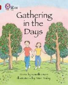 Gathering in the Days: Band 14/Ruby - Gareth Owen - cover