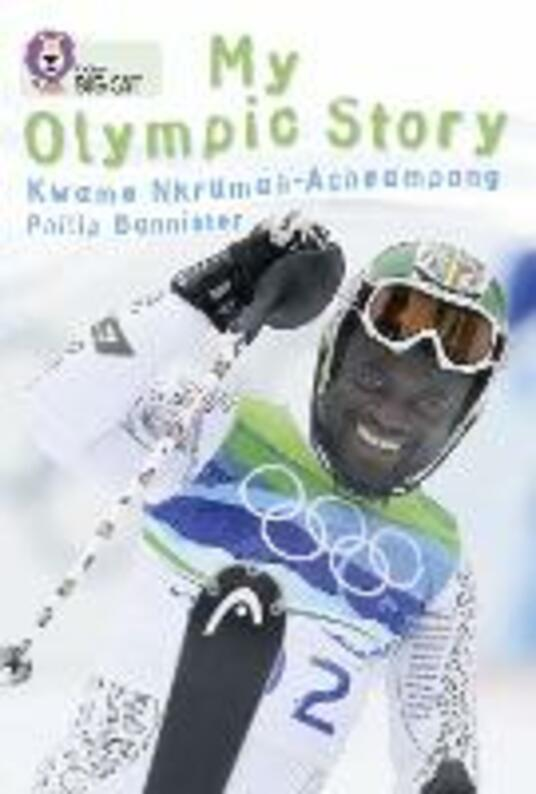 My Olympic Story: Band 15/Emerald - Kwame N. Acheampong - cover