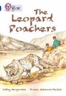 The Leopard Poachers: Band 16/Sapphire - Kathy Hoopmann,Donna Acheson-Juillet - cover