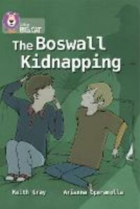 The Boswall Kidnapping: Band 17/Diamond - Keith Gray - cover