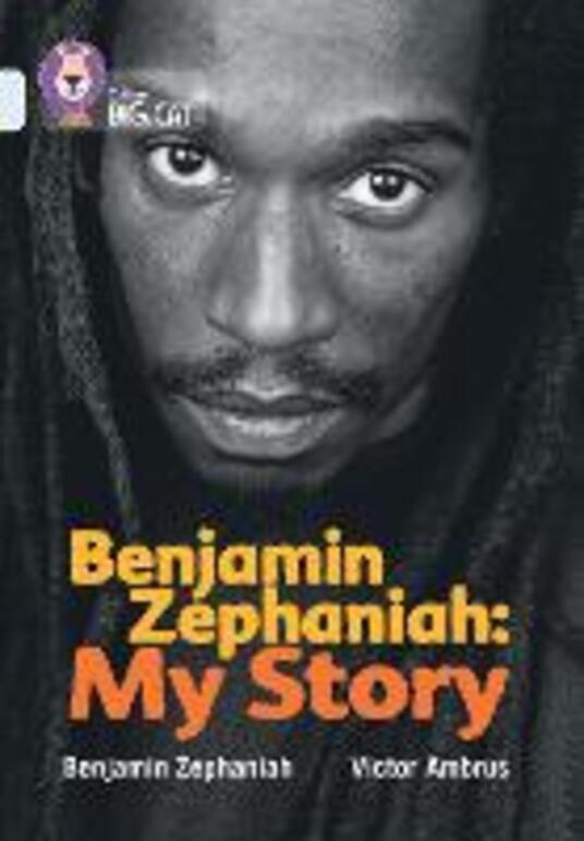 Benjamin Zephaniah: My Story: Band 17/Diamond - Benjamin Zephaniah - cover