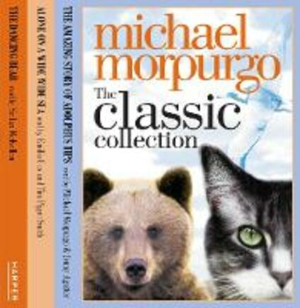 The Classic Collection Volume 1 - Michael Morpurgo - cover