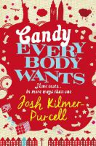 Ebook in inglese Candy Everybody Wants Kilmer-Purcell, Josh