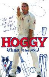Ebook in inglese Hoggy: Welcome to My World Hoggard, Matthew