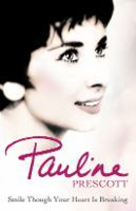 Ebook in inglese Smile Though Your Heart Is Breaking Prescott, Pauline