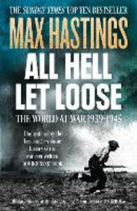 Ebook in inglese All Hell Let Loose: The World at War 1939-1945 Hastings, Max