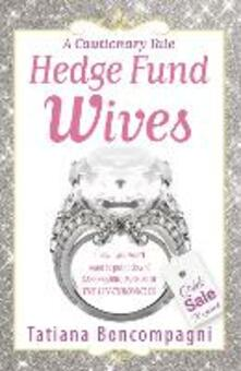 Hedge Fund Wives