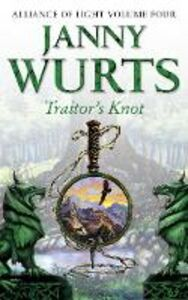 Foto Cover di Traitor's Knot: Fourth Book of The Alliance of Light (The Wars of Light and Shadow, Book 7), Ebook inglese di Janny Wurts, edito da HarperCollins Publishers